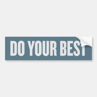 Do Your Best Bumper Sticker