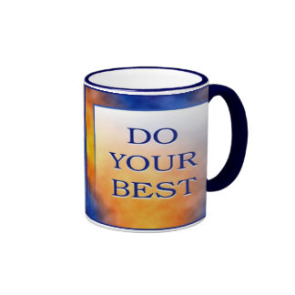 DO YOUR BEST MUGS