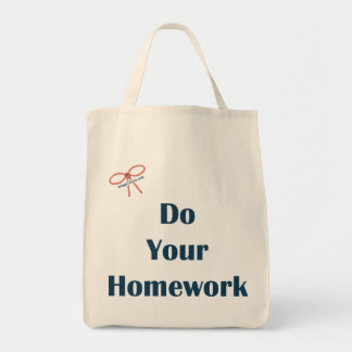 Do Your Homework Reminders Tote Bag
