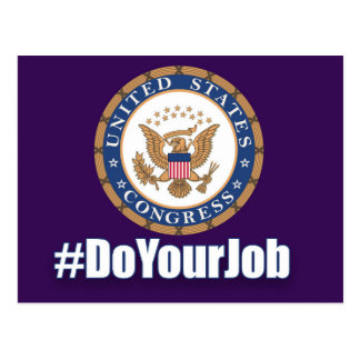 Do Your Job Congress Postcard