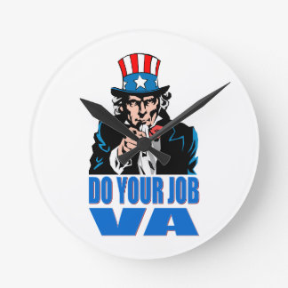 DO YOUR JOB VA (VETERANS AFFAIRS) WALL CLOCK