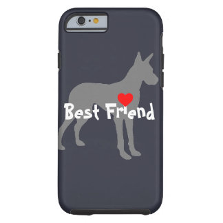 "Doberman Pincher ""Best Friend"" Tough iPhone 6 Case"