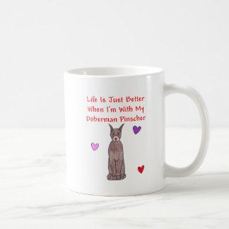 Doberman Pinscher Life Is Just Better Mug