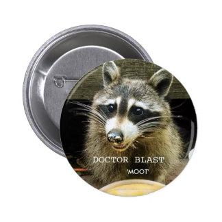 Doctor Blast Moot design Button