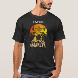 Doctor Franklyn Shirt