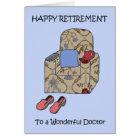 Doctor Happy Retirement Card