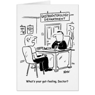 Doctor is asked what his gut-feeling is card