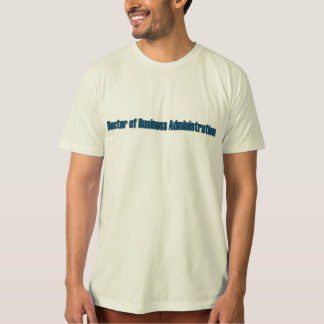 Doctor of Business Administration Tees