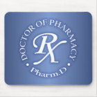 Doctor of Pharmacy Mouse Pad
