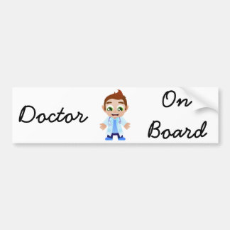 Doctor on Board Bumper Sticker