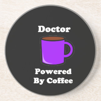 """Doctor"" Powered by Coffee Drink Coaster"