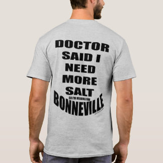 Doctor Said I Need More Salt T-Shirt