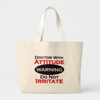 Doctor With Attitude Large Tote Bag