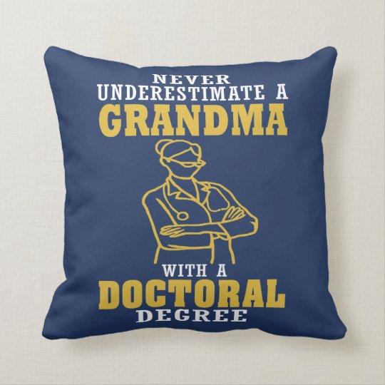 Doctoral Degree Grandma Throw Pillow