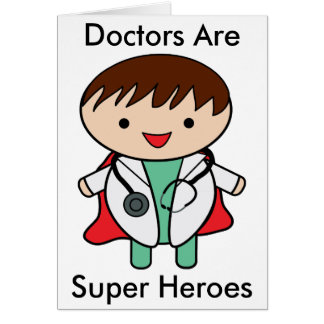 Doctors Are Super Heroes Card