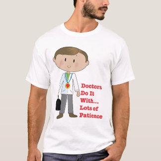 Doctors Do It... T-Shirt