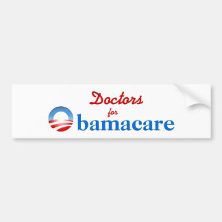 Doctors for Obamacare Bumper Sticker