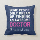 DOCTOR'S MOM THROW PILLOW