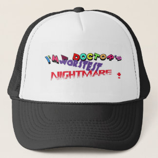 Doctor's Nightmare Trucker Hat