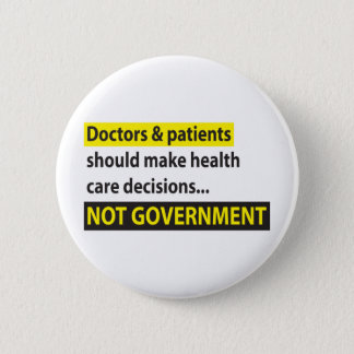 Doctors Not Government 2 Inch Round Button