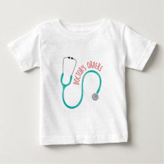 Doctors Orders Baby T-Shirt
