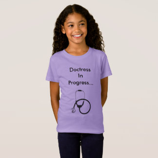 Doctresss In Progress T-shirt for girls