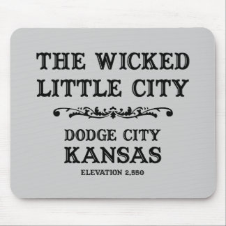 Dodge City Kansas Mouse Pad