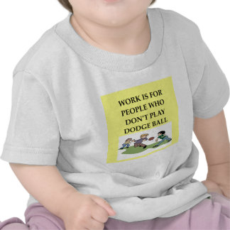 dodgeball joke shirt