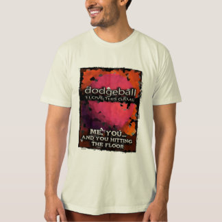 dodgeball... T-Shirt