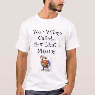 Dodo-Bird-Your Village Called T-Shirt