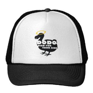 Dodo Died for Your Sins Trucker Hat