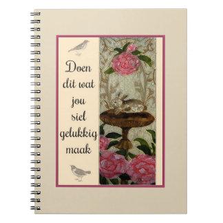 Doen dit wat jou siel gelukkig maak notebook