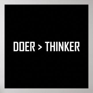 Doer Greater Than Thinker Poster