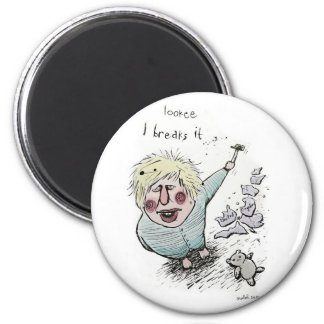 Does Brexit mean Breaks It? 2 Inch Round Magnet