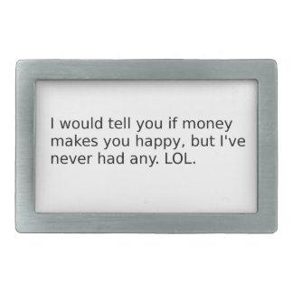 Does Money Make You Happy? Belt Buckles