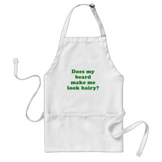Does my Beard make me look Hairy Adult Apron