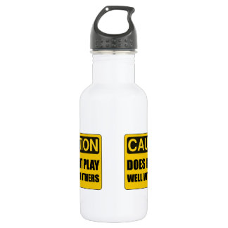 Does Not Play Well With Others 532 Ml Water Bottle