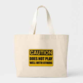 Does Not Play Well With Others Large Tote Bag