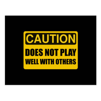 Does Not Play Well With Others Postcard