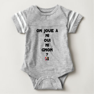 DOES ONE PLAY NEITHER NOR THUMP YES? - Word games Baby Bodysuit
