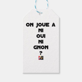 DOES ONE PLAY NEITHER NOR THUMP YES? - Word games Gift Tags