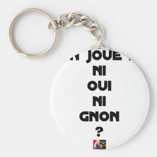 DOES ONE PLAY NEITHER NOR THUMP YES? - Word games Keychain