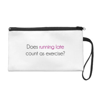 Does Running Late Count as Exercise Wristlet