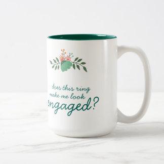 Does this ring make me look engaged mug. Two-Tone coffee mug