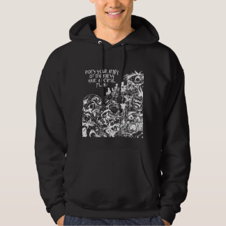 Does your Army of Darkness have a dental plan? Hoodie
