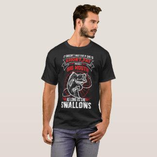 Doesnot Mater Big Mouth Long She Swallow Fishing T-Shirt