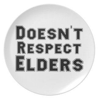 Doesn't Respect Elders Plate