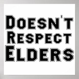 Doesn't Respect Elders Poster