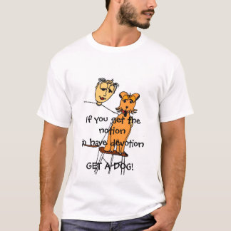 dog and Devotion... T-Shirt