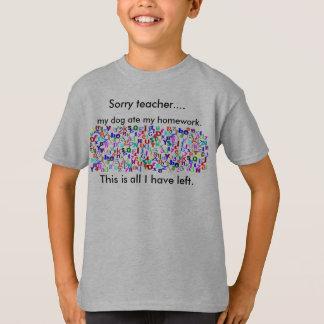 Dog ate my homework t-shirt